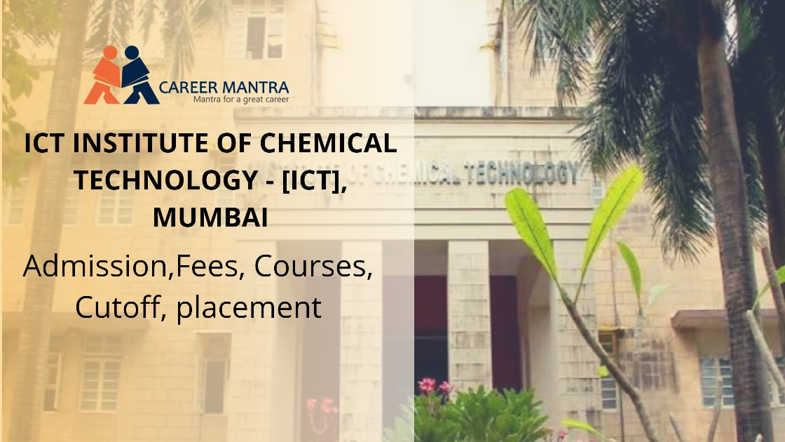 Institute of Chemical Technology (ICT)