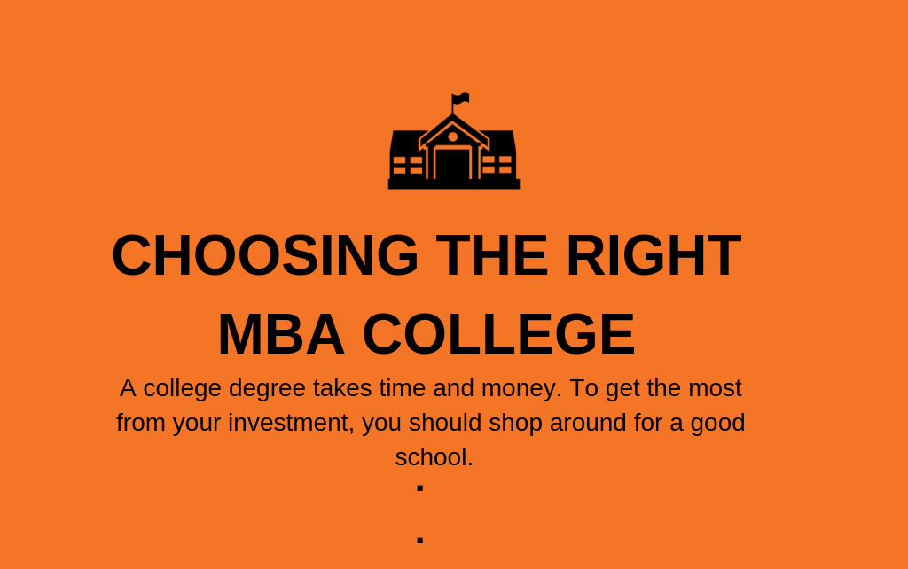 Top 8 Secrets About RIGHT MBA COLLEGE FOR YOUR CAREER   2020