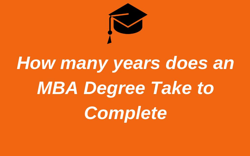 MBA Degree - 2 Years Program