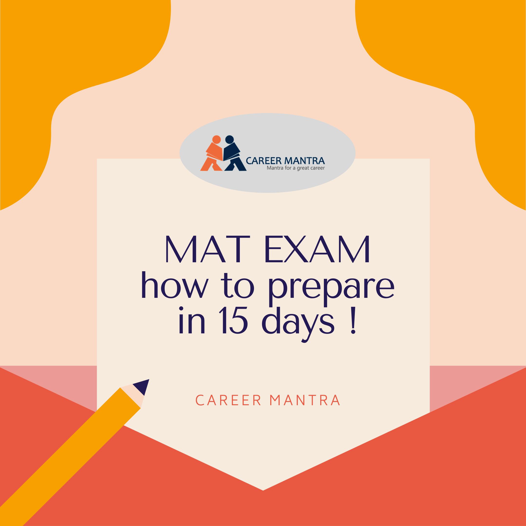MAT exam   2020   Best preparation in 15 days !