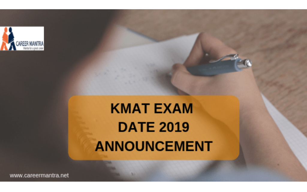KMAT EXAM ANNOUNCEMENT   Choose the best   2020