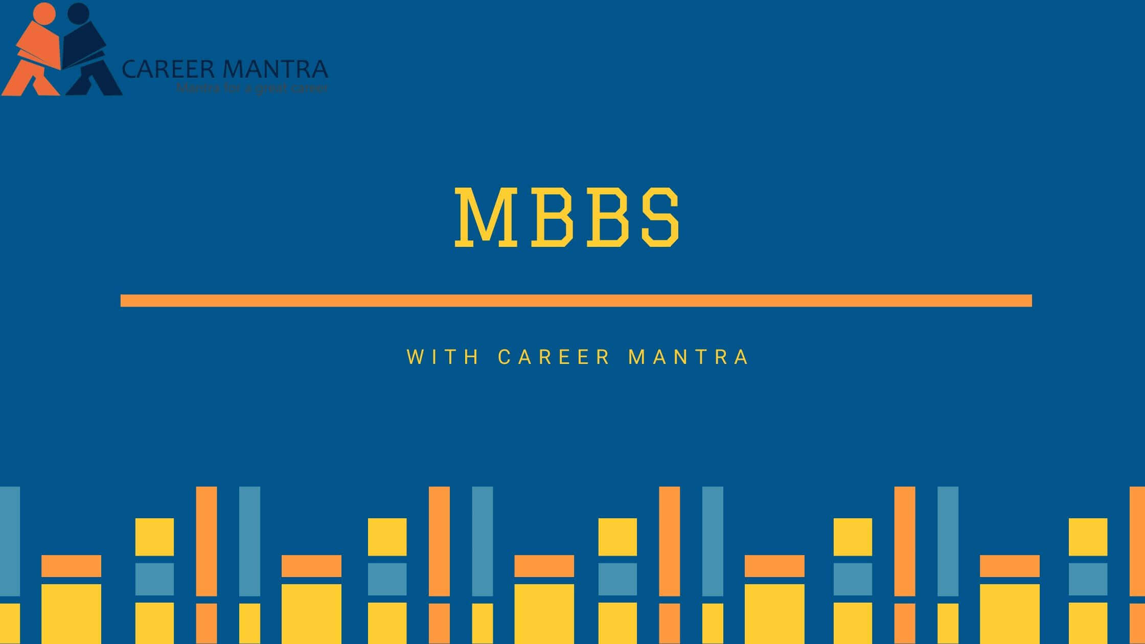 MBBS as best career option | Chosen for Excellence | 2020