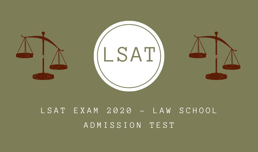 LSAT 2020 – LAW School Admission Test
