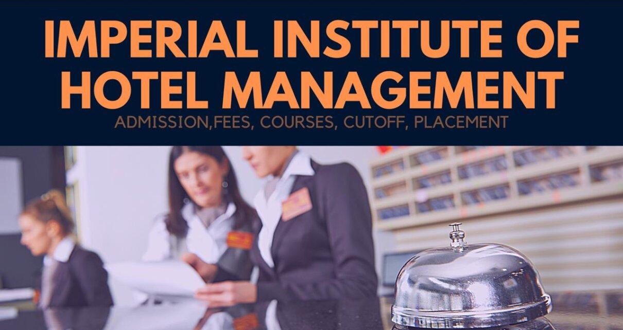 Imperial Institute of Hotel Management