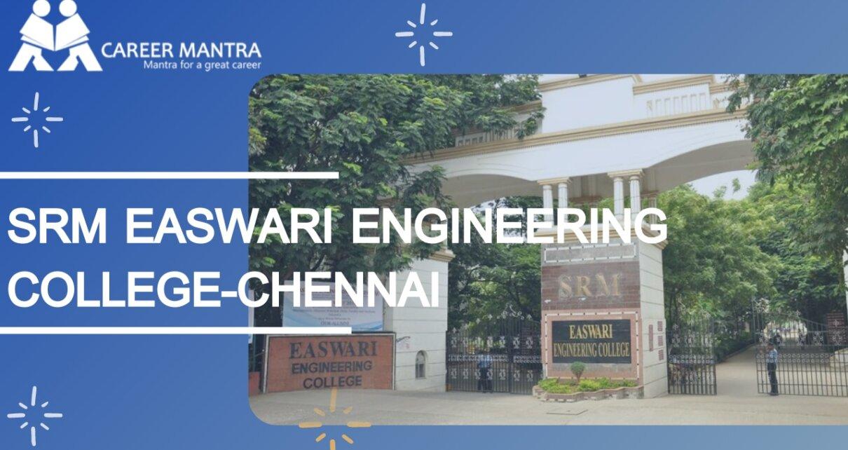 SRM Easwari Engineering College