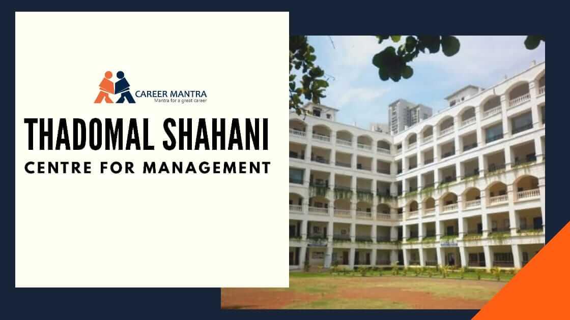 Thadomal Shahani Centre for Management